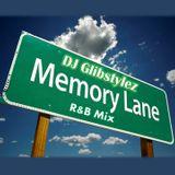 DJ GlibStylez - Memory Lane R&B Mix
