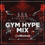 KBK | #Gym Hype Mix!