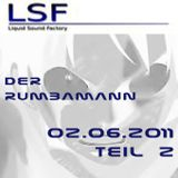 LSF Webstream>>> Der elektronische Donnerstag 02.06.2011 - rumbamann teil2