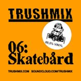 Skatebårds Partymix (for TRUSHMIX.COM)