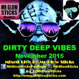Dirty Deep Vibes November 2015