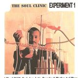The Soul Clinic - Experiment One.  A Blend Of60's Soul, Jazz, Latin, Boogaloo & Rhythm And Blues