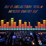 DJ D SELECTION VOL. 4 MIXED BY D3V1D D7