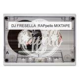 RAPpello Mixtape  (18^Puntata)