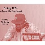 Doing 120+ (A deep House Mix)