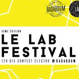 Monsieur le Prince // LAB Festival @Badadoum // Semi-final 5-5-16 // WINNING MIX [REPLAYED]