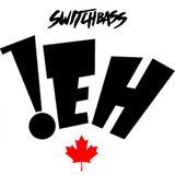 SWITCHBASS- EH