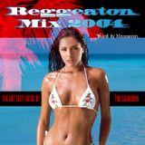 Reggaeton Mix 2004