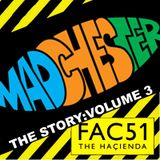 """TheStory : Volume 3 - MADCHESTER&HACIENDA GOLDEN AGE"