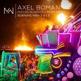 Axel Boman - Mayan Warrior - Burn Night - Burning Man - 2015