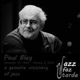 Paul Bley - a genuine visionary of jazz