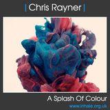 Chris Rayner - A Splash Of Colour