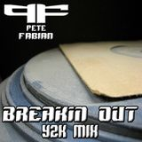 DJ Pete Fabian - Breakin Out mix Y2K