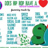 DOES HIP HOP HAVE A HEART HOSTED BY @DJNAMELESS2012 ((@MANDATORYMADNES))