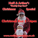 Haff & Arthur's Daddy Day Care Xmas Special 2018
