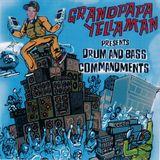 Grandpapayellaman Presents D&B Commandments