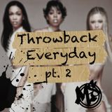 Throwback Everyday pt.2    Tweet - @Marcelstevens1    Instagram - Marcelstevens