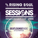 Rising Soul Sessions #006 // Beat Lounge Radio Guest Mix