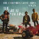 THE COLUMBUS GUEST TAPES VOL. 74 - THE GREAT MACHINE