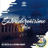 Salvadoreñisimo_Mix_Vol_05_By_Dj Seco Ft Latino Beat