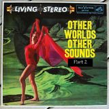 Other Worlds Other Sounds Part 2 - The Bread and Roses - DJ Kenty.
