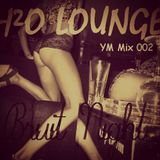 H²O Lounge YM mix 002