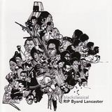 Black Classical RIP Byard Lancaster