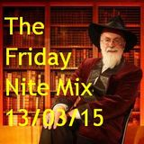 The Friday Nite Mix 13/03/15
