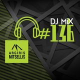 Argiris Mitsellis Presents Dj Mix #136