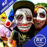 [Hardcore] The Harder Kickz Hardcore Mix #2