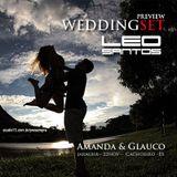 Dj Léo Santos - WeddingSet Preview (Amanda & Glauco 22nov)