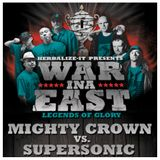 Herbalize presents Supersonic vs Mighty Crown - War Ina East - Legends of Glory 2010