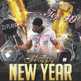DJ Playa - NEW YEARs EVE TOP 40 MIX
