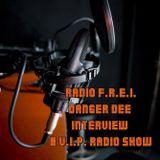 Interview Danger Dee @ V.I.P. (Radio F.R.E.I.)