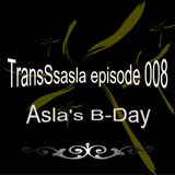 TransSsasla episode 008 (Asla's Birthday)