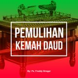 Ps. Freddy Siregar - Pemulihan Kemah Daud ( 14 Oktober 2018)