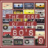 THE EDGE OF THE 80'S : 9