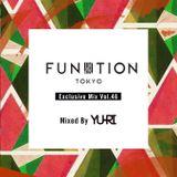 FUNKTION TOKYO Exclusive Mix Vol.46 by DJ YU-RI