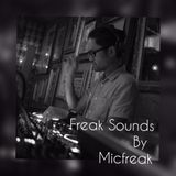 Freak Sounds by Micfreak March 2018