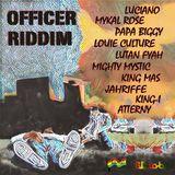 Officer Riddim (lifeforce prod LLC 2018) Mixed By SELEKTA MELLOJAH FANATIC OF RIDDIM