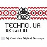 Techno.UA VKcast 01 Dj Krot Aka Digital Damage