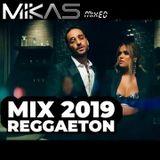 Dj Mikas - Reggaeton 2019