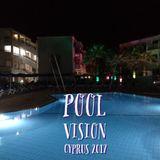 DJ Bobby D - Pool Vision, Cyprus 2017