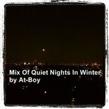Mix Of Quiet Nights In Winter by At-Boy