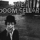 """THE DOOM CELLAR"" 3-2-16"