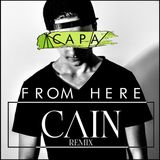 Capa - From Here (CAIN Remix)