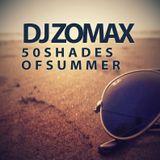 DJ ZOMAX - 50 Shades Of Summer