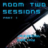 Room Two Sessions part1 mixed by JazzCool DeeJay