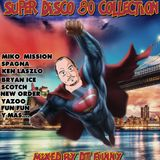 SUPER DISCO 80 COLLECTION BY DJ FUNNY
