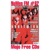 NoMen FM #62 - Mojo Freebies!